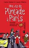 Une vie de Pintade à Paris : Portraits piquants des Parisiennes (Documents, Actualités, Société) par Watrin