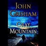 Gray Mountain: A Novel | John Grisham