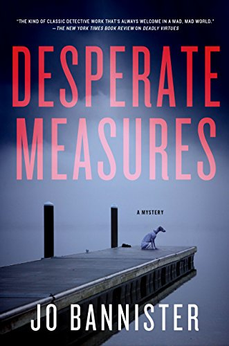 Desperate Measures: A Mystery (Gabriel Ash & Hazel Best Book 3)