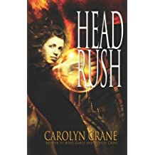 Head Rush (Disillusionist Trilogy) by Carolyn Crane (2012-09-04)