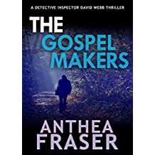 The Gospel Makers (DCI Webb Mystery Book 11)