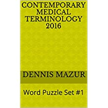 Contemporary Medical Terminology 2016: Word Puzzle Set #1