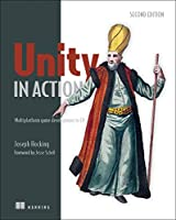 Unity in Action: Multiplatform game development in C#, 2nd Edition Front Cover