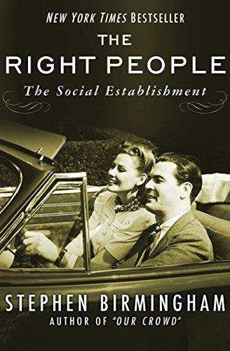 The Right People: The Social Establishment in America