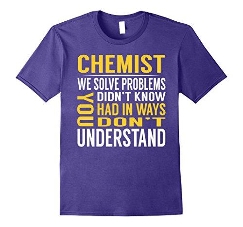 Mens Chemist Solve Problems TShirt Small (Chemist Costume Ideas)