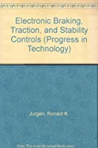 Electronic Braking, Traction, and Stability Control (Progress in Technology)
