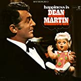 happiness is dean martin - Lay Some Happiness on Me
