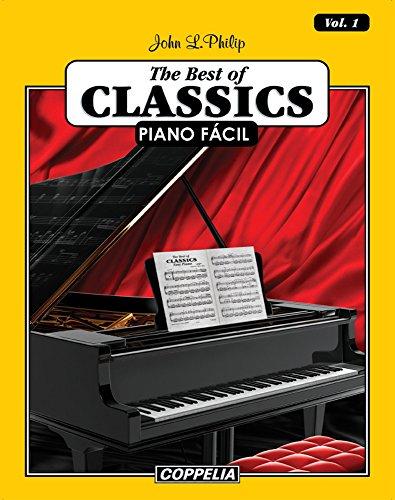 Descargar Libro The Best Of Classics Piano Fácil Vol. 1 John L. Philip