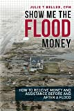 Show Me the Flood Money: How to Receive Money and Assistance Before and After a Flood