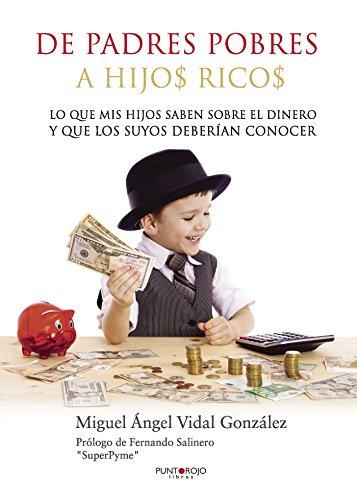 De padres pobres a hijos ricos (Spanish Edition) Pdf