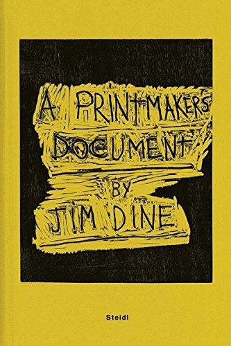 Download Jim Dine: A Printmaker's Document pdf epub