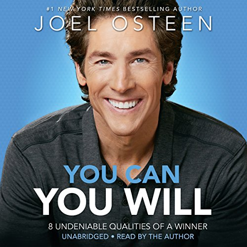 You Can, You Will: 8 Undeniable Qualities of a Winner Audiobook [Free Download by Trial] thumbnail