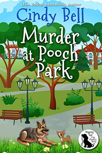 (Murder at Pooch Park (Wagging Tail Cozy Mystery Book 1))