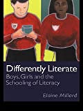 img - for Differently Literate: Boys, Girls and the Schooling of Literacy book / textbook / text book