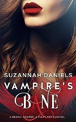 Vampire's Bane (Vampire's Bane Book 1) (English Edition)