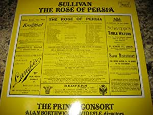 Sullivan: The Rose of Persia - The Prince Consort, London