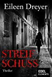 Streifschuss: Psychothriller (German Edition)