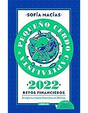 Libro Agenda: Pequeño Cerdo Capitalista 2022 (Retos Financieros).: Arregla tu relajito financiero en 365 días.