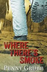 Where There's Smoke (PI Annie Raymond)