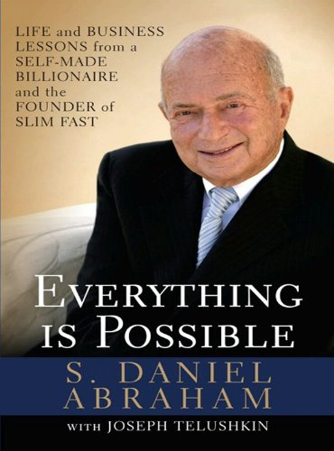 everything-is-possible-life-and-business-lessons-from-a-self-made-billionaire-and-the-founder-of-sli