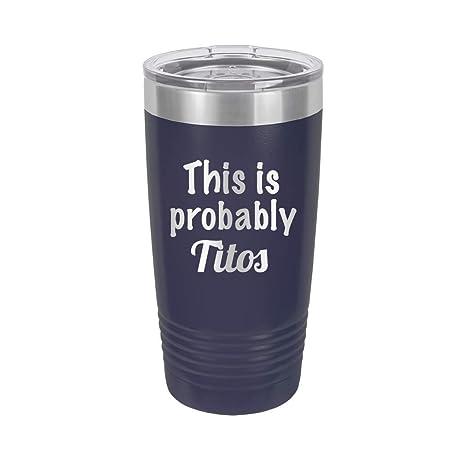 Amazon.com: Este es probablemente Titos – Vaso aislado al ...