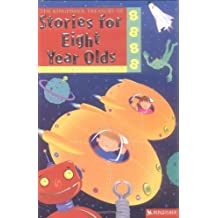 The Kingfisher Treasury of Stories for Eight Year Olds