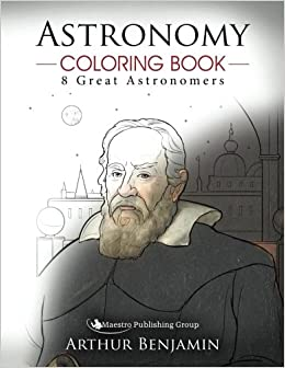 astronomy coloring book 8 great astronomers