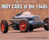 Indy Cars of the 1940s, Karl Ludvigsen, 1583881174