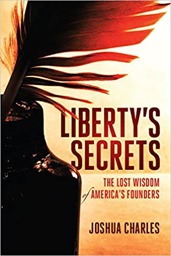 Amazon.com: Liberty's Secrets: The Lost Wisdom of America's ...