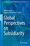 Global Perspectives on Subsidiarity (Ius Gentium: Comparative Perspectives on Law and Justice)