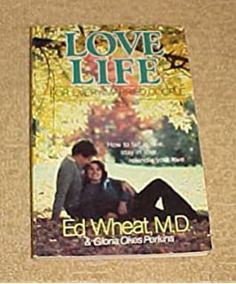 dr ed wheat staying in love for a lifetime