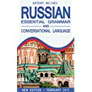 Russian Language: Essential grammar and conversational language for Beginners (For Advanced, Dummies, Teens, Kids; Learn to Speak Russian, Alphabet, Noun, Grammar, Fast and easy)