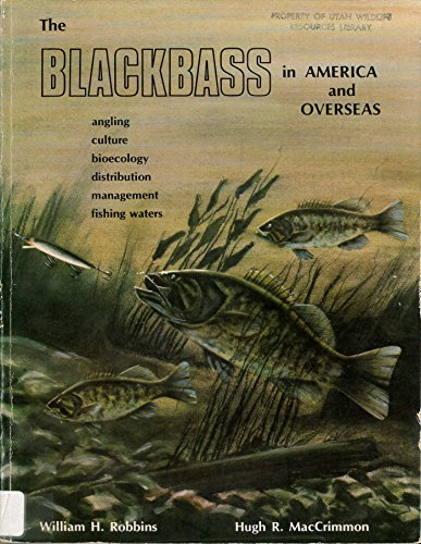 The blackbass in America and overseas