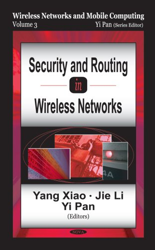 Download Security And Routing in Wireless Networks (WIRELESS NETWORKS AND MOBILE COMPUTING) ebook