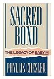 Sacred Bond, Phyllis Chesler, 0812917456