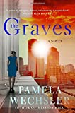 The Graves: A Novel (Abby Endicott Novels)