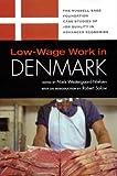 Low-Wage Work in Denmark, , 0871548968