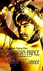 New Earth Colony I: Barbarian Prince