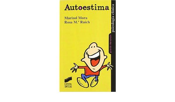 Autoestima: 1841 Psicología clínica. Guías de intervención: Amazon ...