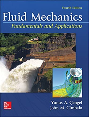 Fluid Mechanics Fundamentals And Applications 4 Yunus Cengel