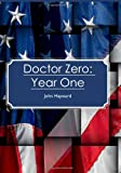 Doctor Zero: Year One, John Hayward, 1452848149