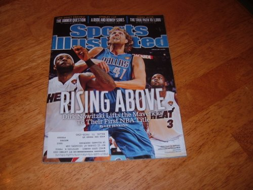 Dirk Nowitzki & Dallas Mavericks Win 2011 NBA Championship-Sports Illustrated magazine, June 20, 2011 issue. Cover photo of Dallas' Dirk Nowitzki in Game 6 of NBA Finals vs. Dwyane Wade and LeBron James. (2011 Finals Nba)
