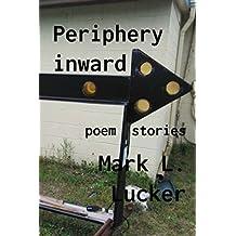 Periphery inward
