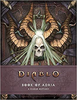 Diablo Bestiary - The Book Of Adria por Robert Brooks epub