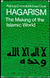 Hagarism: The Making of the Islamic World