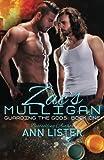 Zac's Mulligan (Guarding The Gods) (Volume 1)