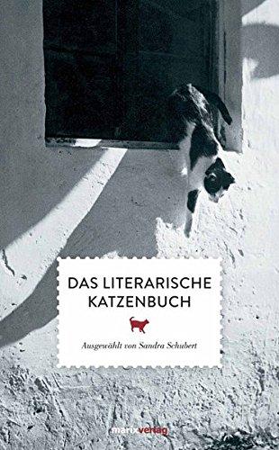 Das literarische Katzenbuch: Ausgewählt von Sandra Schubert (Literatur (Leinen))