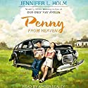 Penny from Heaven Audiobook by Jennifer L. Holm Narrated by Amber Sealey