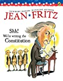 Shh! We're Writing the Constitution, Jean Fritz, 0698116240