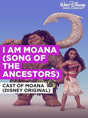 I Am Moana  Song Of The Ancestors